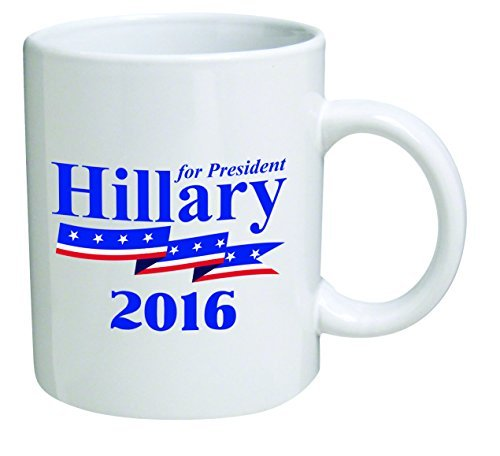 Hillary Clinton Mug - Funny Mug 11OZ