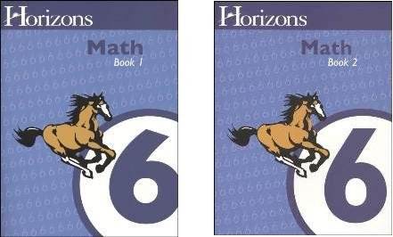 Horizons Math 6 SET of 2 Student Workbooks 6-1 and 6-2