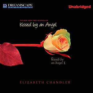 Kissed by an Angel Audiobook