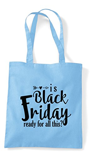 Tote Black For This Friday Bag Is Shopper Sky All Statement Blue Ready U0xqAnwA