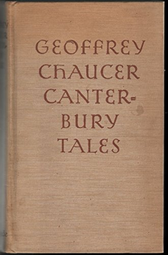 CANTERBURY TALES. Rendered Into Modern English bu J. U. Nicolson. With Illustrations by Rockwell Kent and an Introduction by Gordon Hall Gerould.