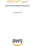 IoT Lens: AWS Well-Architected Framework (AWS Whitepaper) (English Edition)