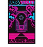 Ultraviolet: 69 Classic Blacklight Posters from the Aquarian Age and Beyond