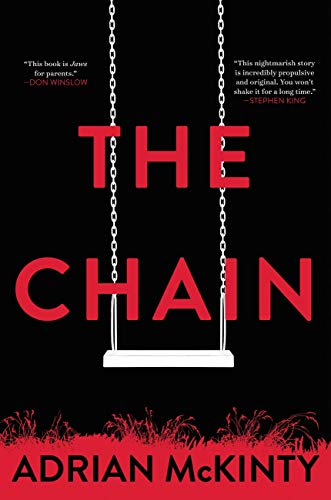 The Chain by [McKinty, Adrian]