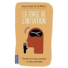 FORCE DE L'INTUITION -LA