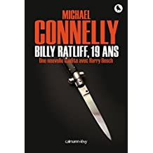 Billy Ratliff, 19 ans : Une nouvelle inédite avec Harry Bosch (French Edition)
