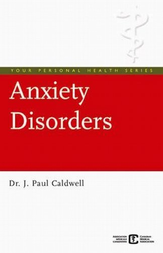 Anxiety Disorders: General Anxiety Disorder, Social Anxiety Disorder, Panic Disorder and Others