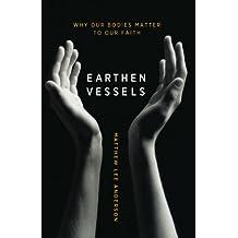Earthen Vessels: Breathing New Life Into a Broken Faith