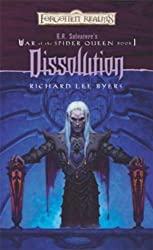 Dissolution: R.A. Salvatore Presents The War of the Spider Queen, Book I (R.A Salvatore Presents the War of the Spider Queen)