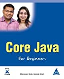 Core Java for Beginners, Sharanam Shah and Vaishali Shah, 1619030314