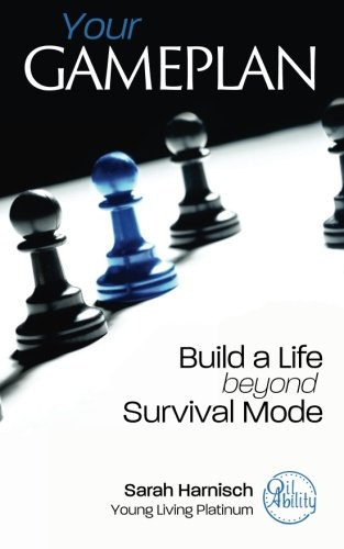 Your Gameplan: Build a Life beyond Survival Mode [Sarah Harnisch] (Tapa Blanda)