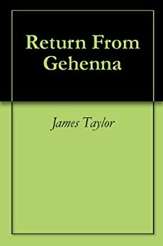 Return From Gehenna by [Taylor, James]