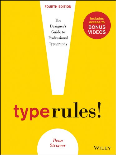 Type Rules: The Designer's Guide to Professional Typography (Type R Logo)