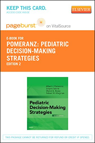 Pediatric Decision-Making Strategies Elsevier eBook on VitalSource (Retail Access Card)