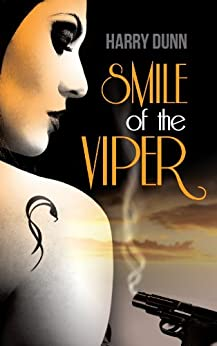 Smile of the Viper: A gripping and fast paced international thriller (Jack Barclay Book 1) by [Dunn, Harry]