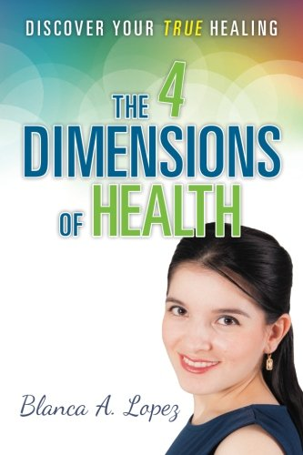 The 4 Dimensions of Health: Discover Your True Healing (1)