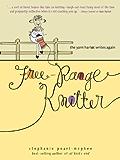 Free-Range Knitter: The Yarn Harlot Writes Again