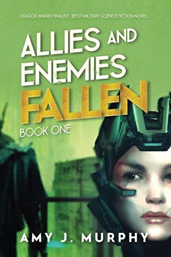 Allies and Enemies: Fallen (Volume 1)
