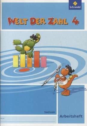 Welt der Zahl - Ausgabe 2009 Sachsen: Arbeitsheft 4