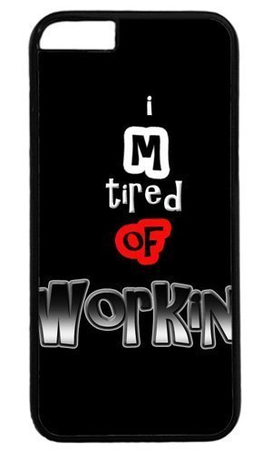Funny I Am Tired Of Working Thanksgiving Easter PC Black Case for Masterpiece Limited Design iphone 6 by Cases & Mousepads