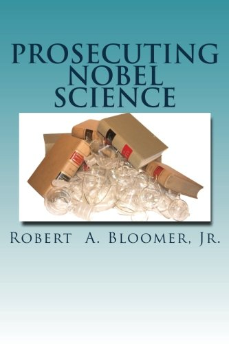 Download Prosecuting Nobel Science ebook