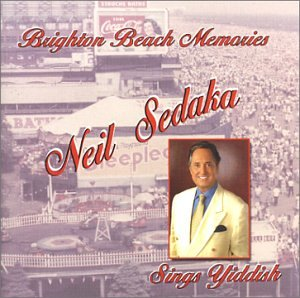 Brighton Beach Memories - Neil Sedaka Sings Yiddish by Sameach Music