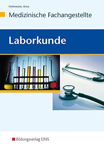Laborkunde Medizinische Fachangestellte Schulerband Arzthelferinnen Lehr Fachbuch Amazon De Gerlinde Hohmeister Sonja Kress Bucher