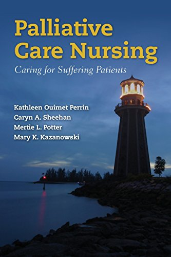 Palliative Care Nursing: Caring for Suffering Patients by Brand: Jones n Bartlett Learning
