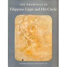 The Drawings of Filippino Lippi and His Circle