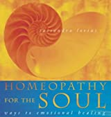 Homeopathy for the Soul: Ways to emotional healing