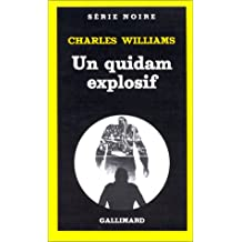 Quidam Explosif (Serie Noire 1) (English and French Edition)