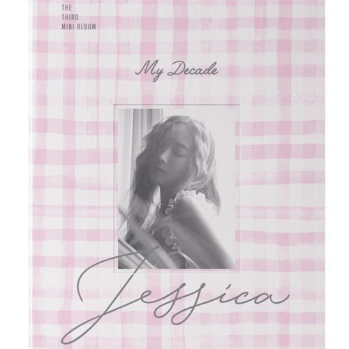 JESSICA - [MY DECADE] 3rd Mini Album CD+Photo Book+Photo Card Kpop Sealed (Best Selling Albums By Decade)