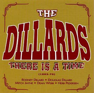 4d2a42a5c36 The Dillards - There is a Time 1963-70 - Amazon.com Music