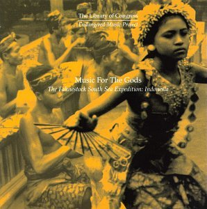 Music For The Gods: The Fahnestock South Sea Expedition, Indonesia by Rykodisc