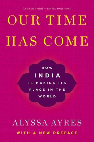Image of Our Time Has Come: How India is Making Its Place in the World