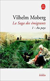 La saga des émigrants, volume 1 : Au pays (livre de poche) par Vilhelm Moberg
