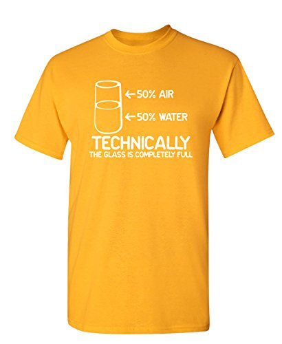 Feelin Good Tees Technically The Glass is Completely Science Sarcasm Funny Cool Humor T Shirt 2XL Gold ()