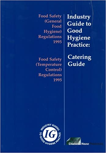 Industry Guide to Good Hygiene Practice: Catering Guide