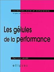 Les Gélules de la performance