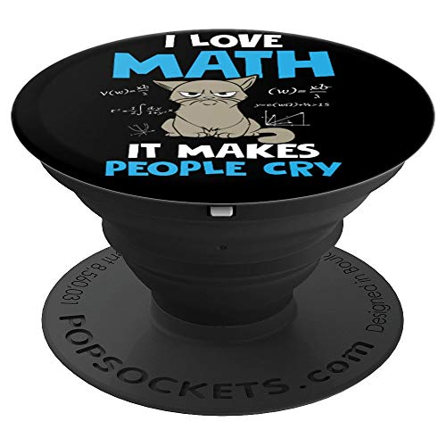 Teacher Student School Fun Gift I Love Math Makes People Cry PopSockets Grip and Stand for Phones and Tablets -