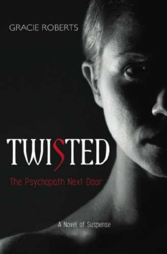 Twisted Psychopath Next Novel Suspense ebook