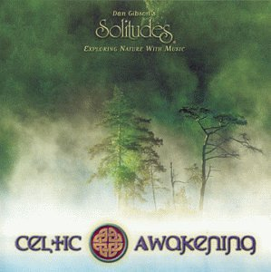 Solitudes : Celtic Awakening by Solitudes