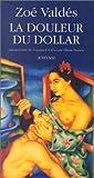 DOULEUR DU DOLLAR (LA)
