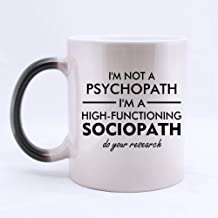 Funny High Quality Funny Sherlock Holmes coffee mug - I'm Not a Psychopath,I'm a High Functioning Sociopath,Do You Research Morphing Coffee Mug or Tea Cup,Ceramic Material Mugs,11oz
