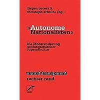 'Autonome Nationalisten': Die Modernisierung neofaschistischer Jugendkultur (Transparent)