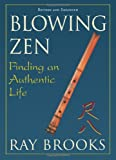 Blowing Zen, Ray Brooks, 1591811708