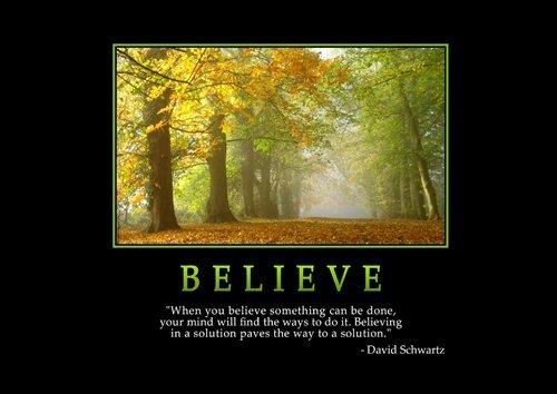 Motivational 4 - motivation - inspirational - Believe - David Schwartz - A3 poster - print - picture