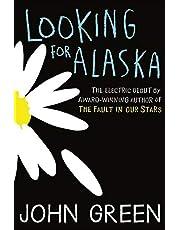 Looking for Alaska: Looking for Alaska