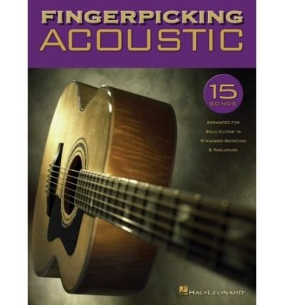 Fingerpicking Acoustic: 15 Songs Arranged for Solo Guitar in Standard Notation & Tab (Paperback) - Common