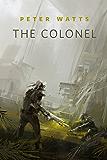 The Colonel: A Tor.Com Original (Firefall)